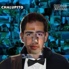 Chalupito - Para mi Esposa